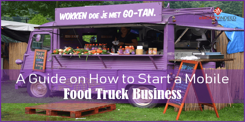 A Complete Guide on How to Start a Food Truck Business