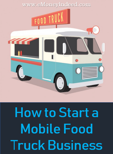 A Guide on How to Start a Mobile Food Truck Business