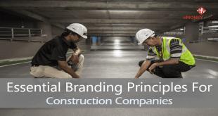 Essential Branding Principles For Construction Companies