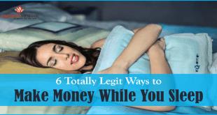 6 Totally Legit Ways to Make Money While You Sleep