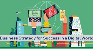 Business Strategy for Success in a Digital World