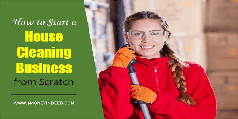 How to Start a House Cleaning Business from Scratch