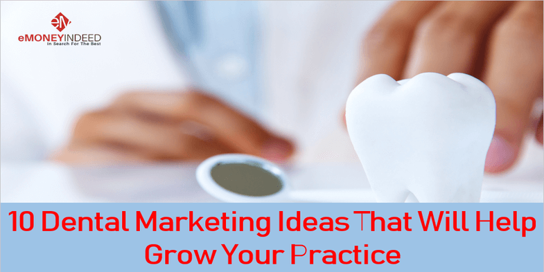 10 Dental Marketing Ideas That Will Help Grow Your Practice