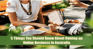 5 Things You Should Know About Owning an Online Business in Australia