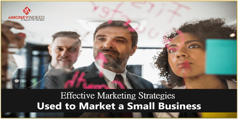 Effective Marketing Strategies Used to Market a Small Business
