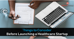 Things to Consider Before Launching a Healthcare Startup