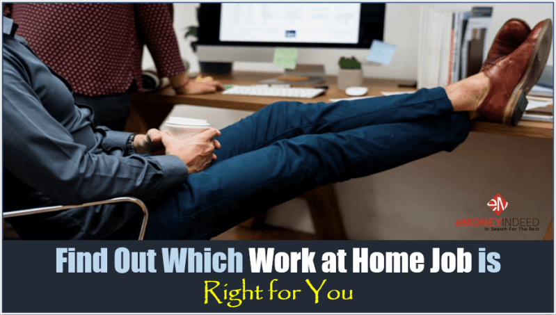 Which Work at Home Job is Right for You