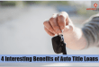 Benefits of Auto Title Loans