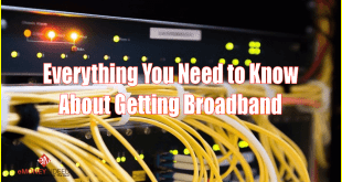 Everything-You-Need-to-Know-About-Getting-Broadband