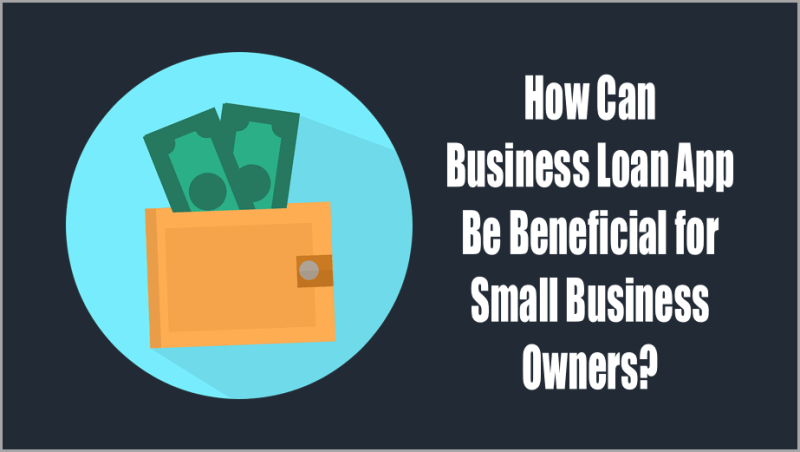 Business-Loan-App-Benefits