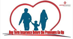 Buy-Term-Insurance-Before-the-Premiums-Go-Up