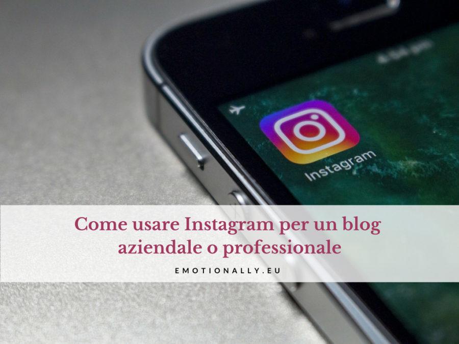 Come usare Instagram per un blog aziendale o professionale