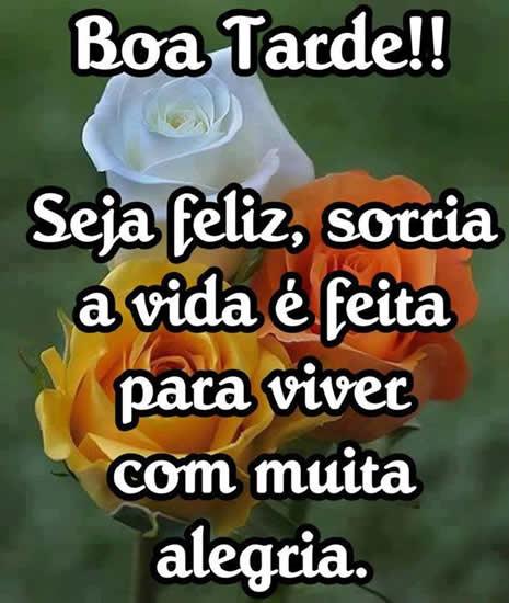 boa-tarde-seja-feliz