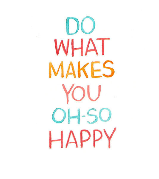 3275406-do-what-makes-you-happy-quote