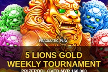 Malaysia Weekly Slot Bonus 5 lions Gold Tournament
