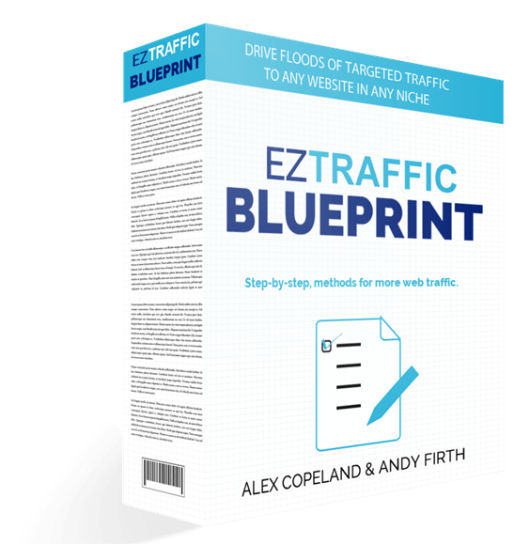 EZ Traffic Blueprint Review : 2018 Edition Complete Update - Alex Copeland & Andy Firth