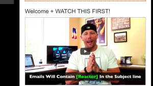 """Reactor Review - """"React"""" Your Way to $120+/day within 24 hours - inside the training - welcome screen"""