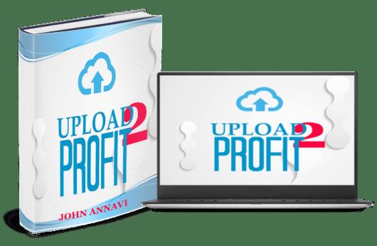 Upload2Profit Review - Sharing Content Money Maker