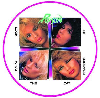 193afff8df POISON's Debut Album Released As Limited-Edition Picture Disc To  Commemorate 30th Anniversary