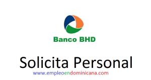 vacantes de empleos disponibles en BHD Leon aplica ahora a la vacante de empleo en República Dominicana