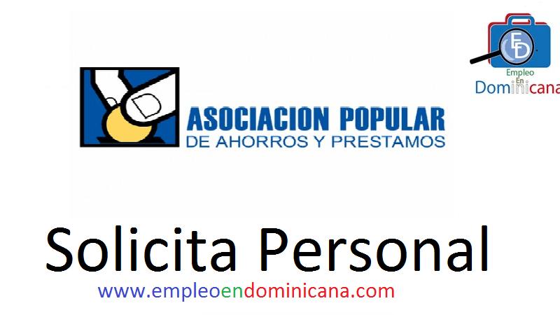 vacantes de empleos disponibles en Banco Asociacion Popular aplica ahora a la vacante de empleo en República Dominicana