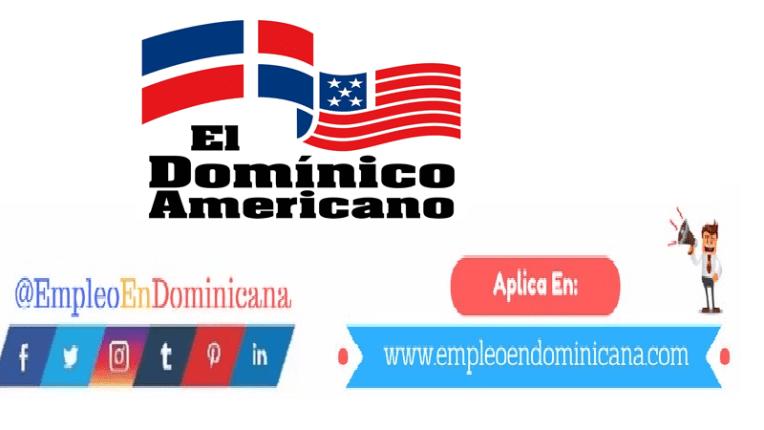 empleo en dominico americano vacantes para trabajo de inmediato