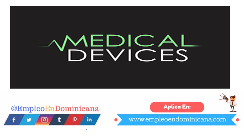 vacantes de empleos disponibles en Medical Devices aplica ahora a la vacante de empleo en República Dominicana