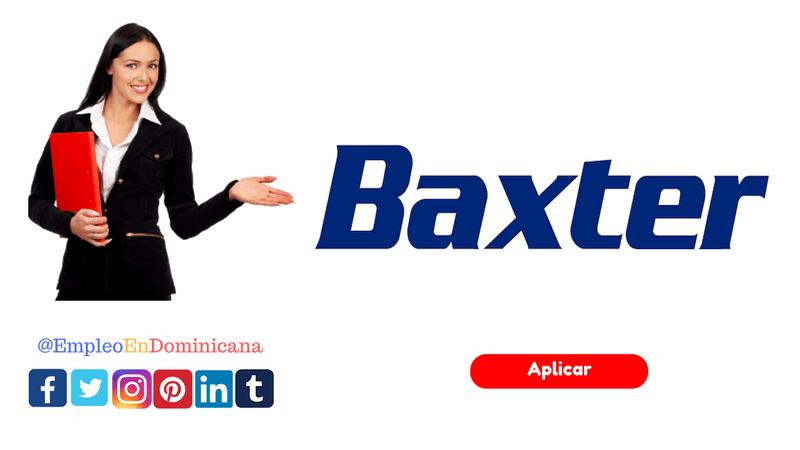 Vacante de empleo en empresa de Zona Franca Baxter Dominicana reclutate ahora en los puestos disponibles en república dominicana