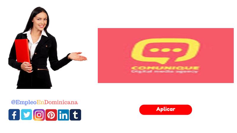 vacante de empleo en publicidad digital en comunique Digital Agency de República Dominicana