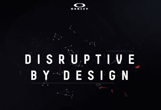 Oakley: Disruptive By Design