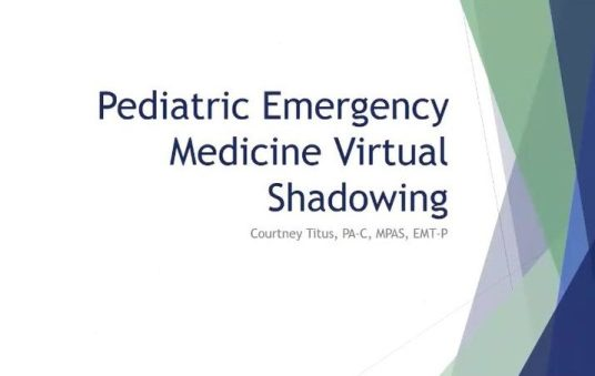 Pediatric Emergency Medicine Virtual Shadow July 2020