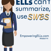 ELL Summarizing with SWBS (somebody wanted but so then)