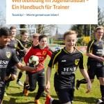 Wertebildung im Jugendfußball – Ein Handbuch für Trainer