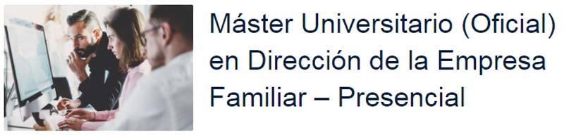 Máster Universitario Empresa Familiar