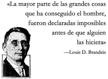 La mayor parte de las grandes cosas Louis Brandeis