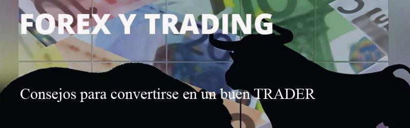 Cómo ser un buen trader