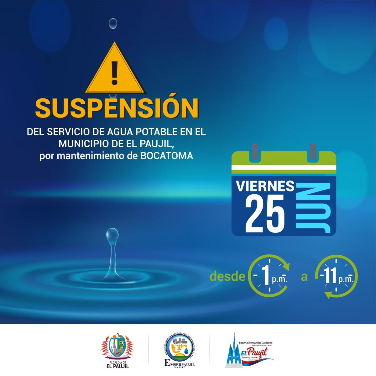 SUSPENSIÓN DE AGUA potable en elPaujil#Atención Este viernes 26 de febrero suspenderá el servicio de agua potable en el municipio de El Paujil, por mantenimiento de bocatoma. #Recuerda almacenar agua para que no tengas problema de desabastecimiento en tu hogar.