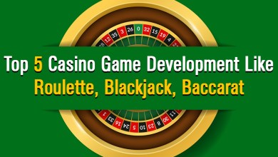 Photo of Top 5 Casino Game Development Like Roulette, Blackjack, Baccarat
