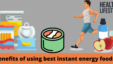 Photo of Benefits of instant energy foods and how to use