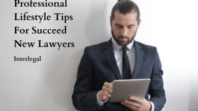 Photo of 6 Professional Lifestyle Tips For Succeed New Lawyers