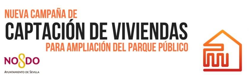 Segunda Campaña de Captación de Viviendas Vacías del Ayuntamiento de Sevilla.