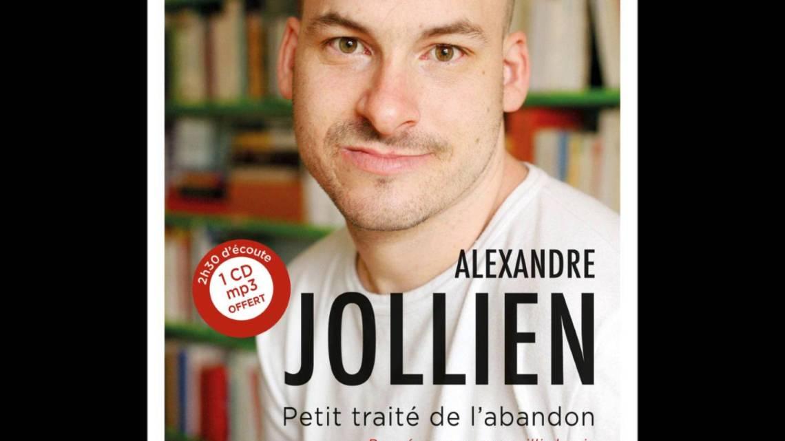 Petit traité de l'abandon par Alexandre Jollien