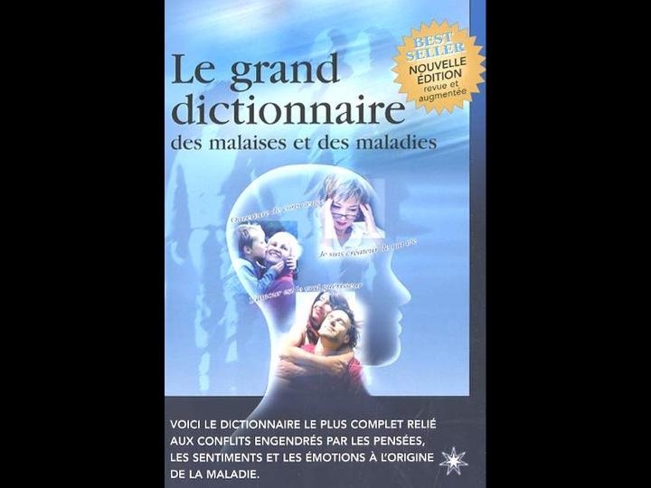 Le Grand Dictionnaire des Malaises et des Maladies de Jacques Martel