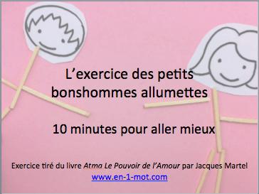Les petits bonshommes allumettes – 10 minutes pour aller mieux