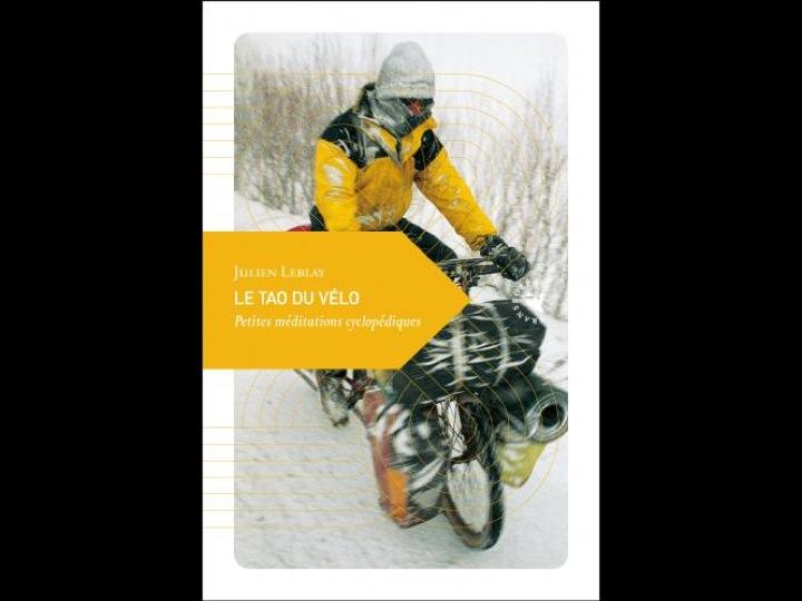 Le Tao du vélo par Julien Leblay