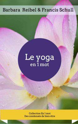 Le yoga en 1 mot