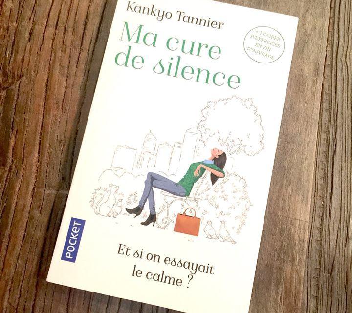 Ma cure de silence par Kankyo Tannier