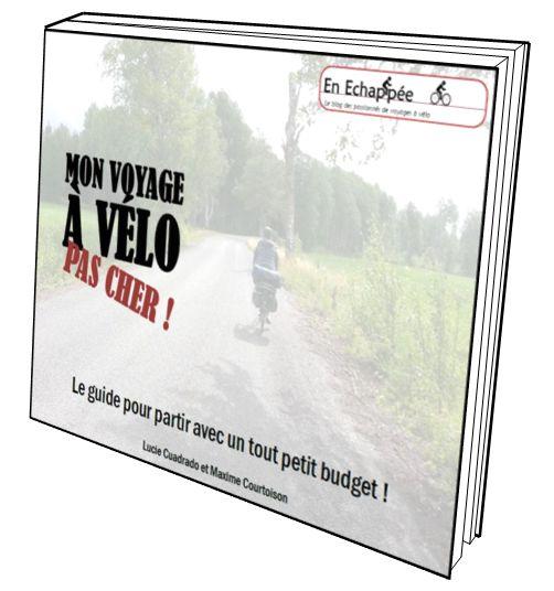 Mon voyage à vélo pas cher, le guide