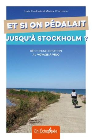 couverture-livre-en-echappee-et-si-on-pedalait-jusqua-stockholm