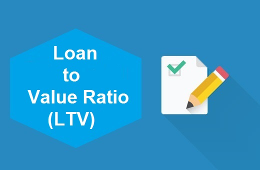 Definition of Loan to Value Ratio (LTV)